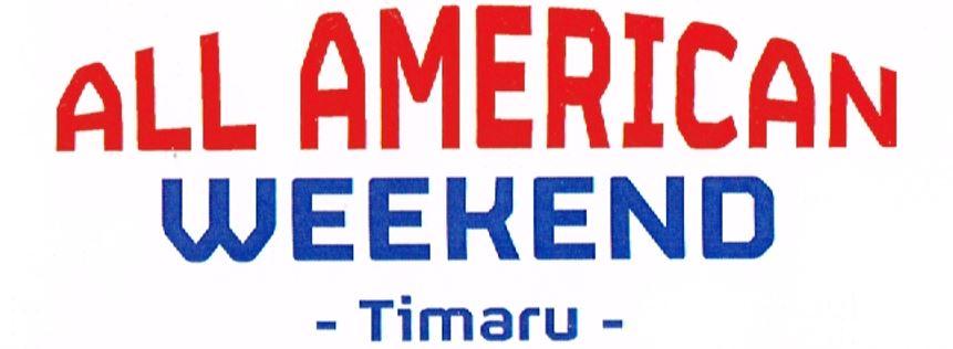 All American Weekend - Timaru